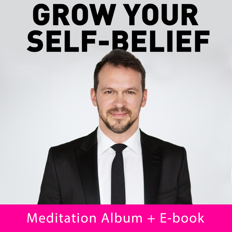 Grow Your Self-belief Meditation Album