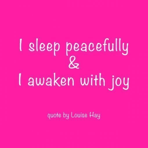 Quote from Louise Hay for better sleep