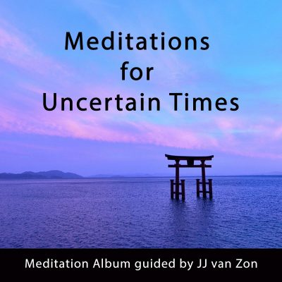 Meditations for Uncertain Times, Meditation Album, Shop, Product Image, JJ van Zon