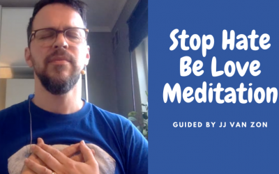 Stop Hate Be Love Meditation