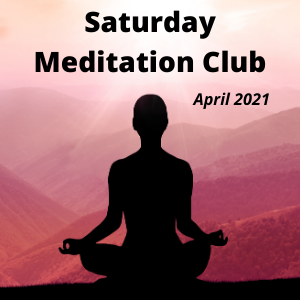 Saturday Meditation Club with JJ image for April 2021 Tickets